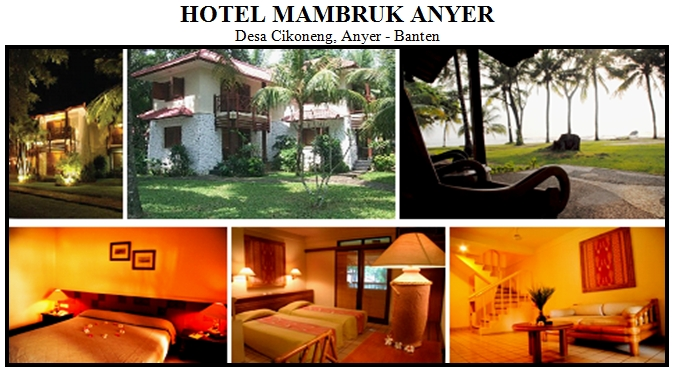 hotel mambruk anyer, hotel anyer, villa anyer, penginapan anyer, resort anyer, hotel murah di anyer, villa murah di anyer, penginapan murah di anyer, outbound anyer, outbound di anyer, daftar hotel di anyer, daftar villa di anyer